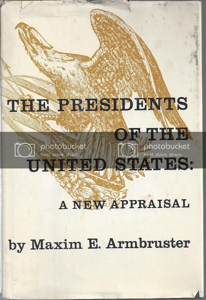 Image for The Presidents Of The United States: A New Appraisal