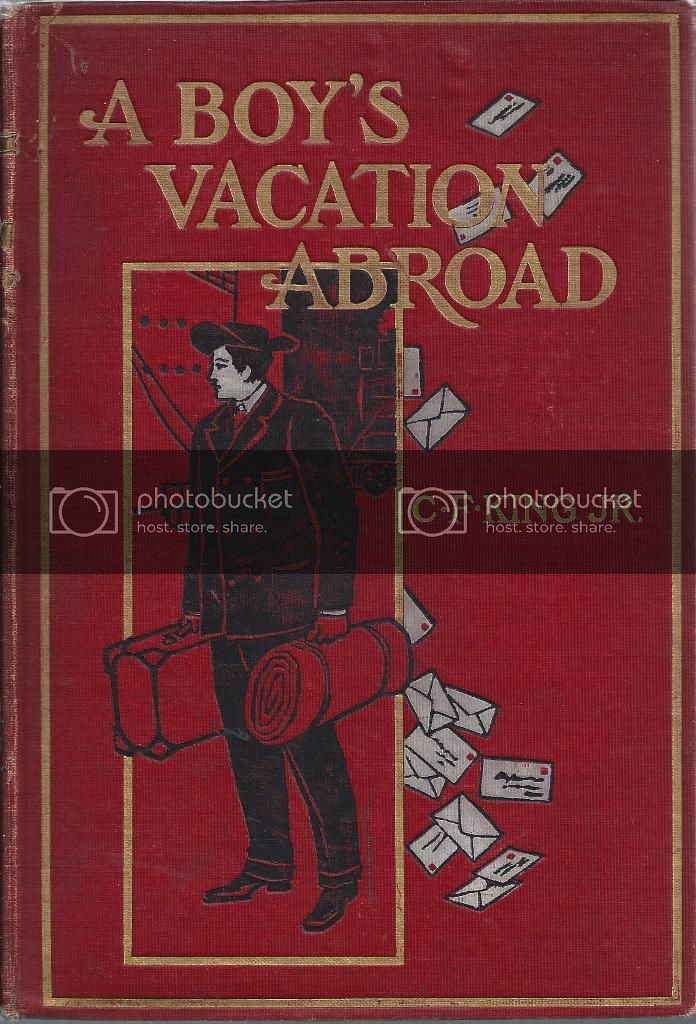 Image for A Boy's Vacation Abroad An American Boy's Diary of His First Trip to Europe