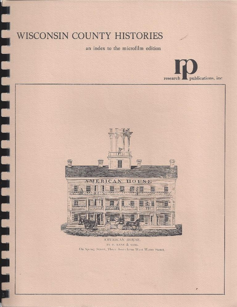 "Image for County Histories Of The ""Old Northwest"" Series I, Wisconsin : Index To Microfilm Publication"