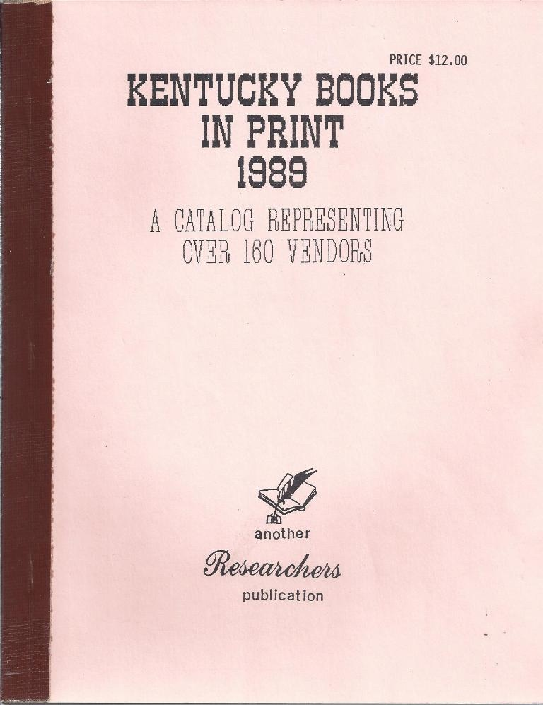 Image for Kentucky Books In Print 1989 A Catalog Representing Over 160 Vendors