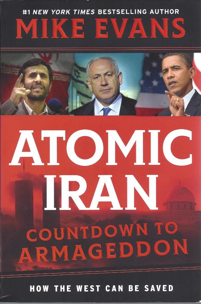 Image for Atomic Iran: Countdown To Armageddon, How The West Can Be Saved