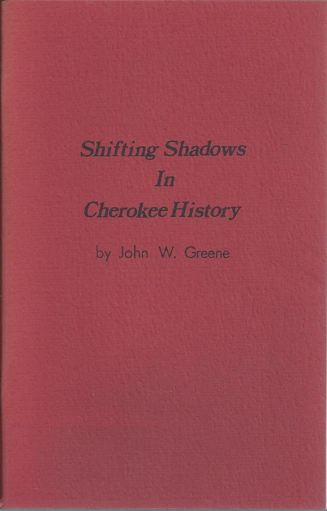 Image for Shifting Shadows In Cherokee History