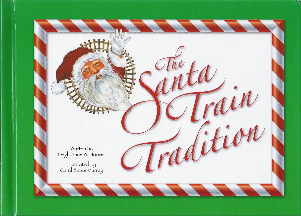 Image for The Santa Train Tradition