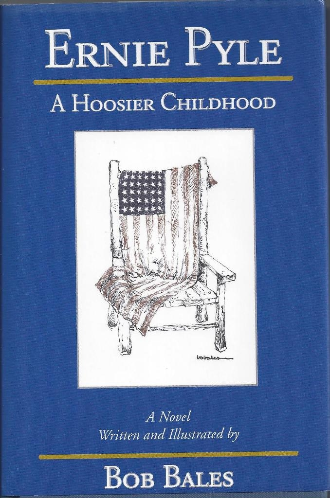 Image for Ernie Pyle  A Hoosier Childhood