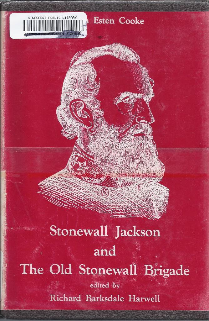Image for Stonewall Jackson and the Old Stonewall Brigade