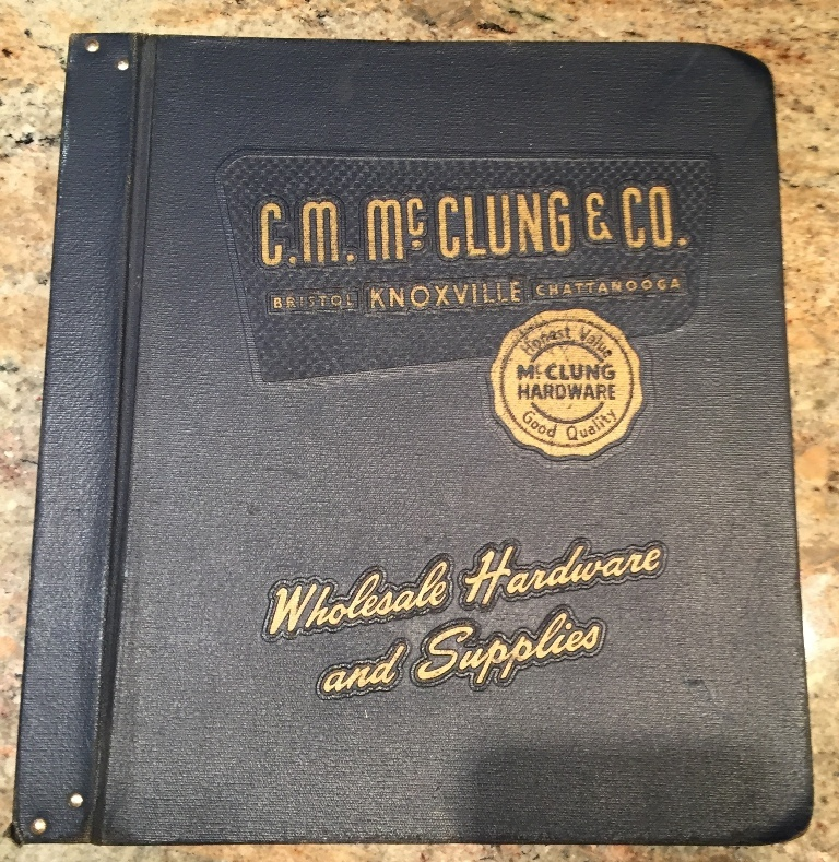 Image for Vintage Knoxville, Tn C.M. McClung General Hardware Catalog No. 130 Wholesale Hardware and Supplies