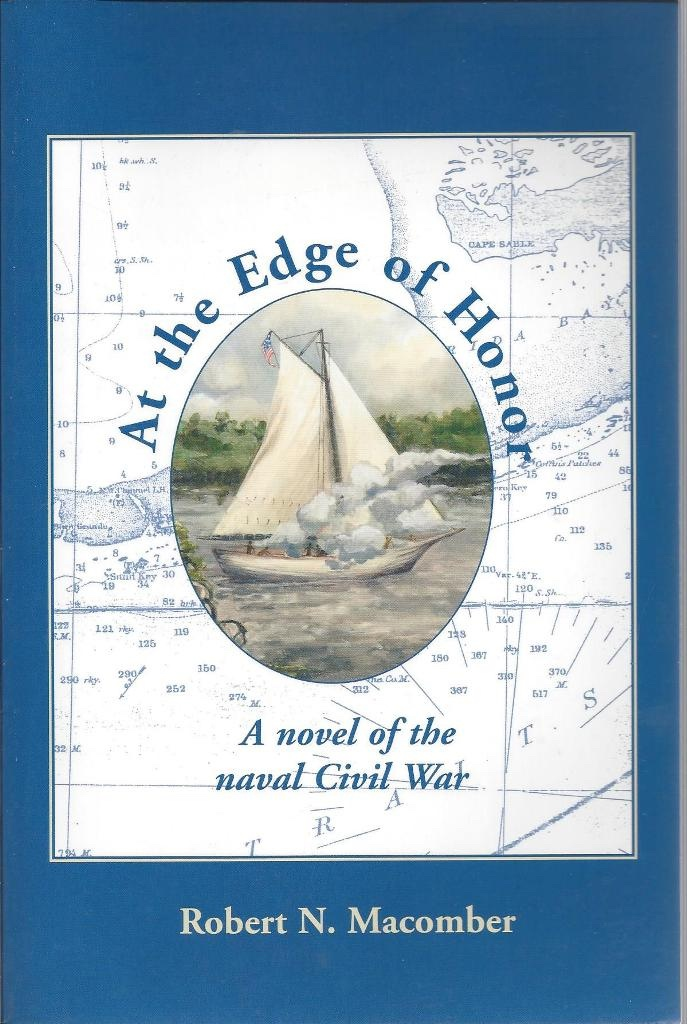 Image for At the Edge of Honor A Novel of the Naval Civil War