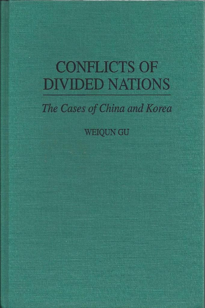 Image for Conflicts of Divided Nations The Cases of China and Korea