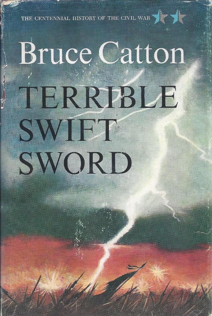 Image for Terrible Swift Sword, Volume II of The Centennial History of the Civil War Series