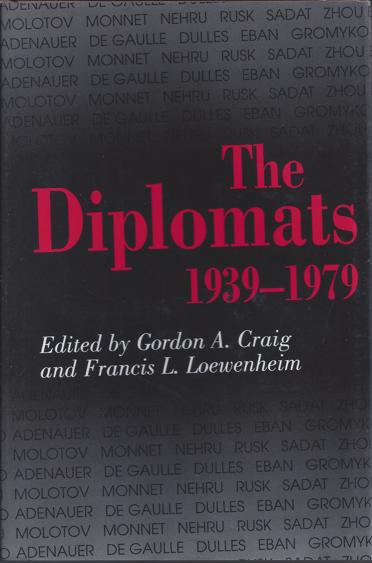 Image for The Diplomats, 1939-1979