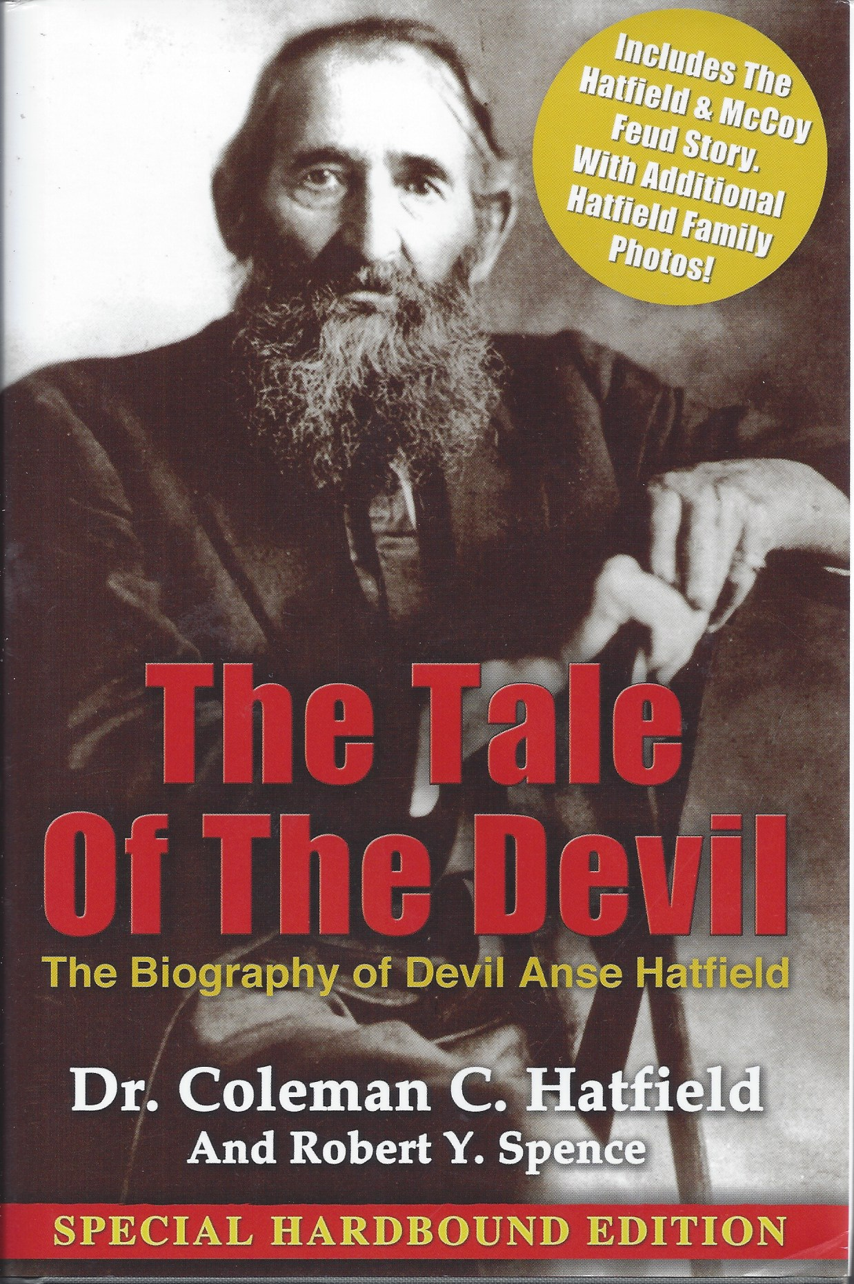 Image for The Tale of the Devil The Biography of Devil Anse Hatfield