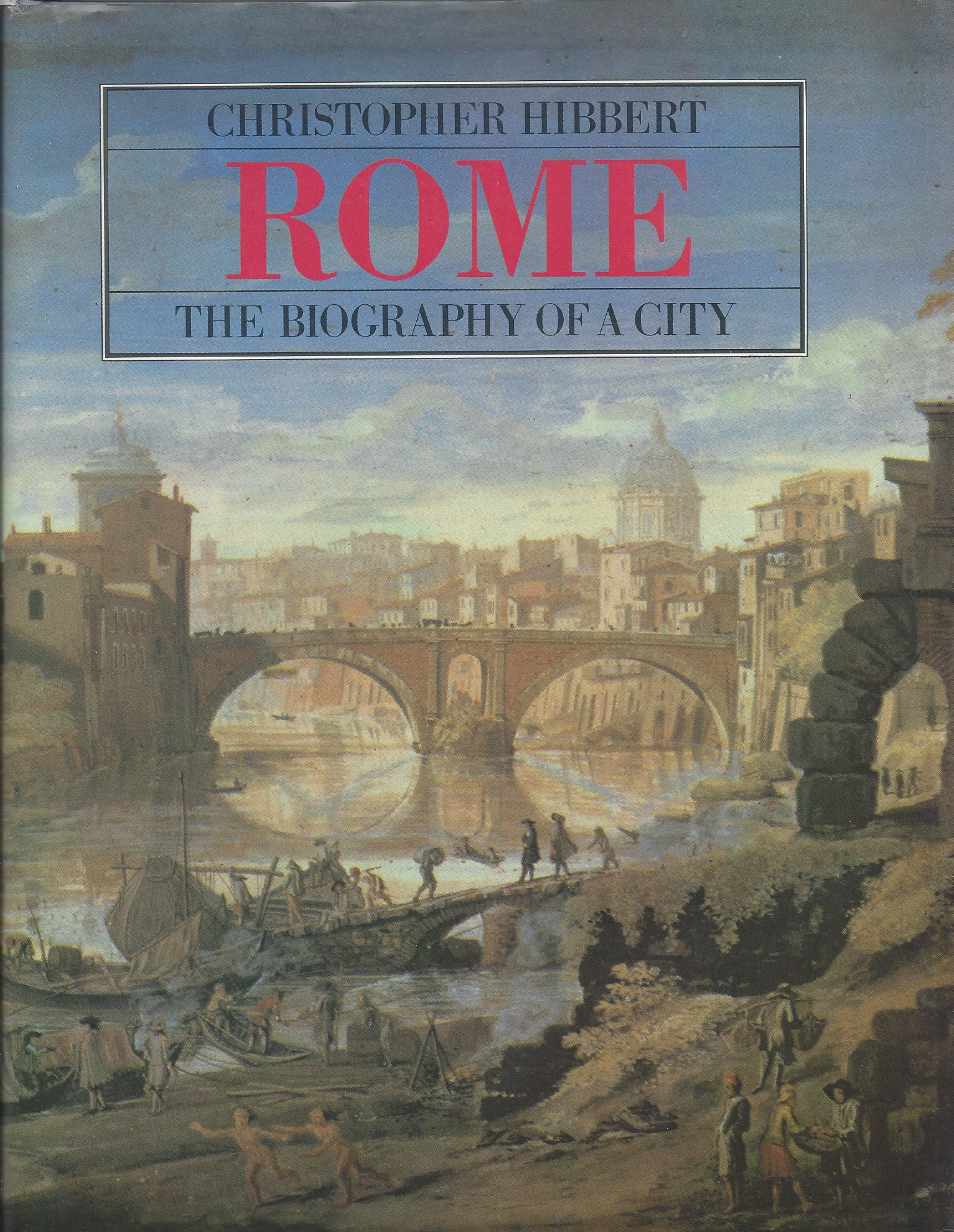 Image for Rome The Biography of a City