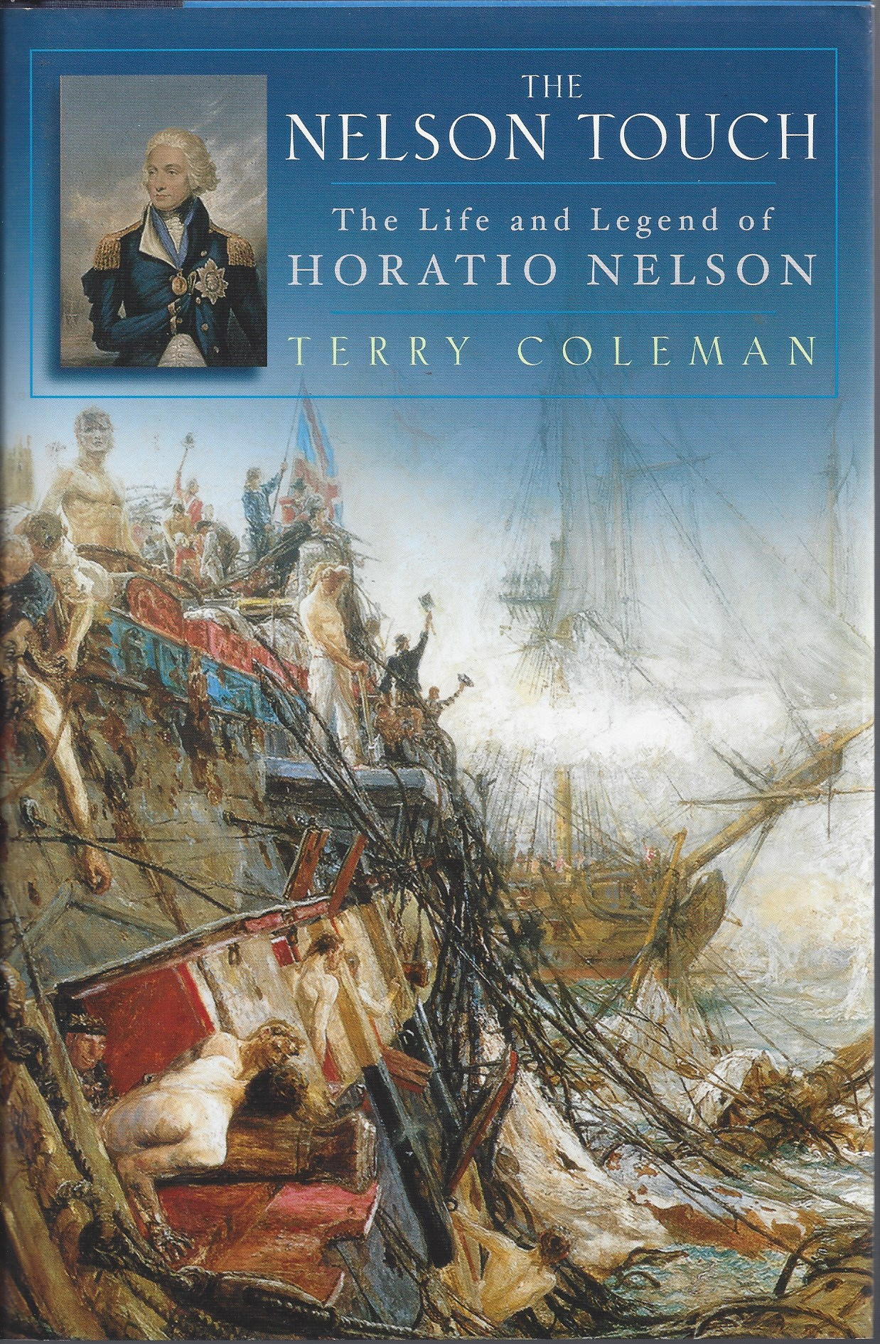 Image for The Nelson Touch The Life and Legend of Horatio Nelson